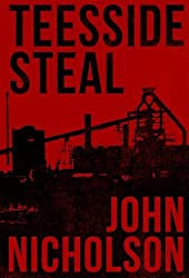 Teesside Steal (The Nick Guymer Series)
