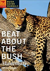 Beat About the Bush: Mammals by Trevor Carnaby (2008-01-01)