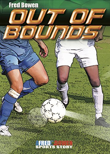 Out of Bounds (Fred Bowen Sports Story)