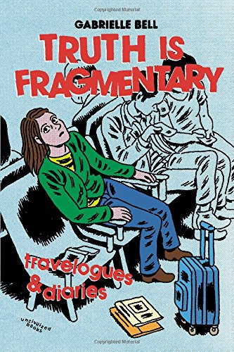 Truth is Fragmentary: Travelogues & Diaries