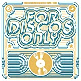 For Discos Only: Indie Dance Music (1976-1981)