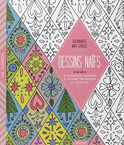 Dessins naïfs ! : 30 illustrations originales à colorier, personnaliser et accrocher