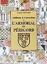Additions et corrections a l'armorial du Périgord par Saint-Saud