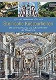 Steirische Kostbarkeiten: Kunst- und Kulturdenkmäler