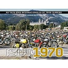Isdt 1970 : 45º seis dias internacionales de todo terreno. san Lorenzo de el escorial