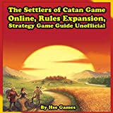 The Settlers of Catan Game Online, Rules Expansion, Strategy Game Guide Unofficial