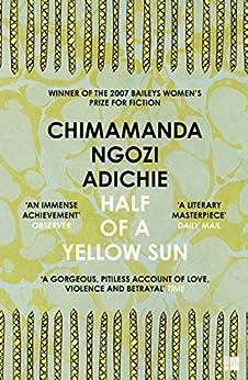 Half of a Yellow Sun by [Adichie, Chimamanda Ngozi]