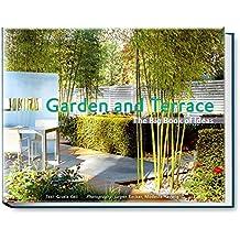 Garden and Terrace: The Big Book of Ideas