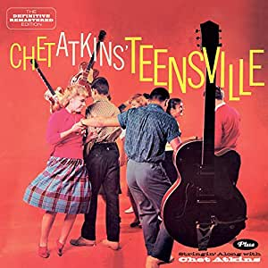 Teensville+Stringin' Along With Chet Atkins