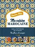 Ma cuisine Marocaine - Ma fleur d'ora...