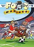 "Afficher ""Les Foot-maniacs n° 16 Les Foot maniacs"""
