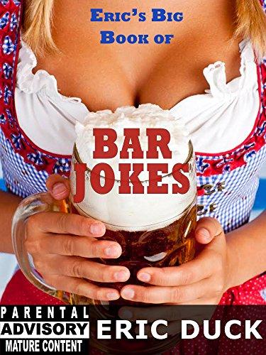 Eric's Big Book of Bar Jokes (Eric's Big Books 2) (English Edition) Pint Ball