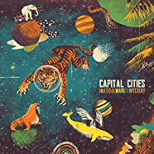 In a Tidal Way of Mystery by Capital Cities (2013-06-11)
