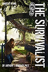 Anarchy Rising (The Survivalist Book 2)