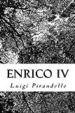 Enrico IV (Italian Edition) by Luigi Pirandello (2013-09-09)