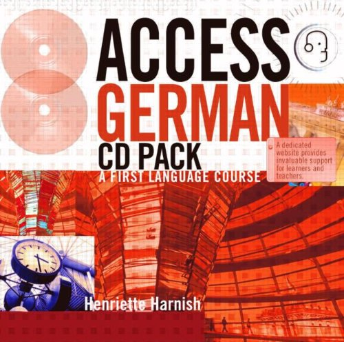 Access German: Student Book: A First Language Course: A F Language Course: CD and Transcript Pack (Access Languages)