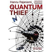 The Quantum Thief by Hannu Rajaniemi (2011-11-01)