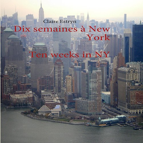 dix-semaines--new-york-ten-weeks-in-new-york