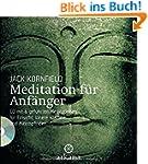 Meditation für Anfänger: + CD mit 6 g...