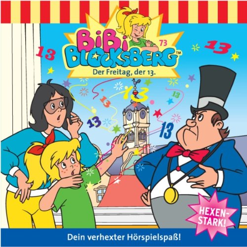 Freitag, der 13.: Bibi Blocksberg 73