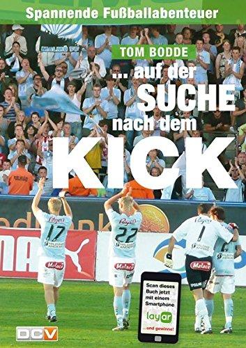 Auf der Suche nach dem Kick: Fußballabenteuer eines Groundhoppers