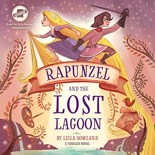 Rapunzel and the Lost Lagoon: Library Edition (Tangled)