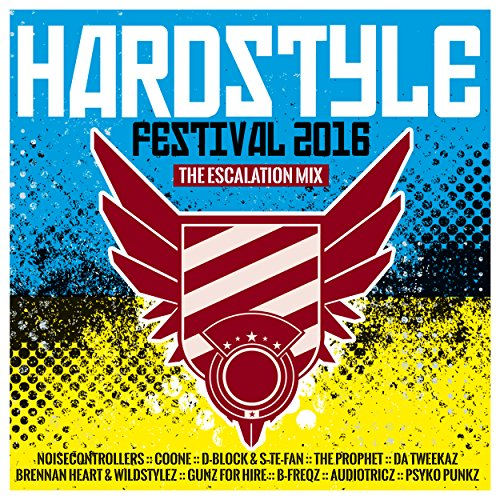 Hardstyle Festival 2016 - The Escalation Mix