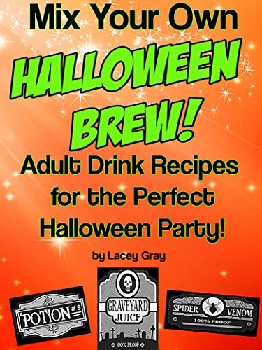 en Brew!: Adult Drink Recipes for the Perfect Halloween Party! (English Edition) ()