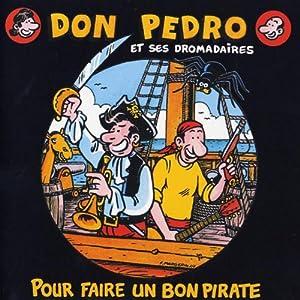 """Afficher """"Pour faire un bon pirate"""""""