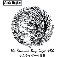 The Samurai Boy Saga: 1986