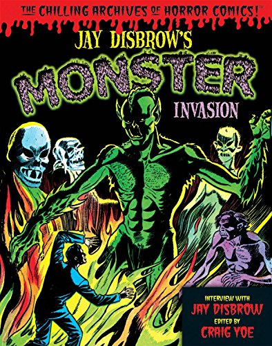 Jay Disbrow's Monster Invasion (Chilling Archives of Horror Comics) por Jay Disbrow