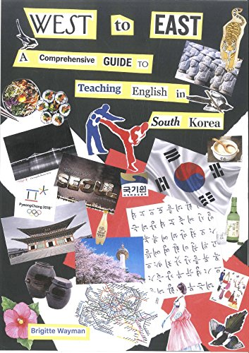 West to East: A Comprehensive Guide to Teaching English in South Korea book cover
