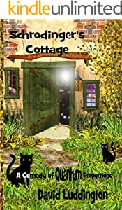 Schrodinger's Cottage