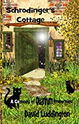 Schrodinger's Cottage