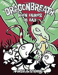 When Fairies Go Bad (Dragonbreath (Hardcover))