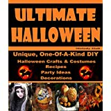 Halloween: Ultimate Halloween: (Halloween, Halloween Crafts, Crafts) (English Edition)