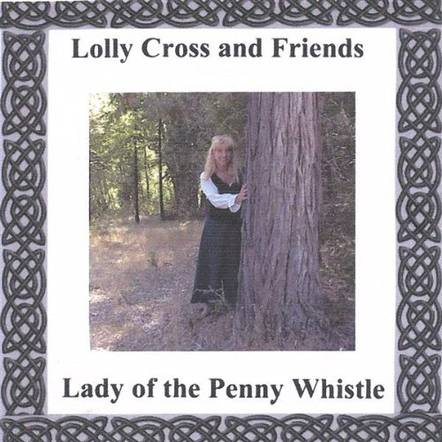 Lady of the Penny Whistle by Lolly Cross (2004-08-02)