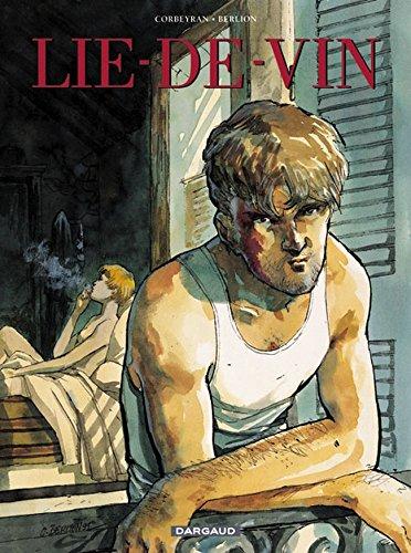 Lie-de-vin - tome 0 - Lie-de-vin par Corbeyran Eric