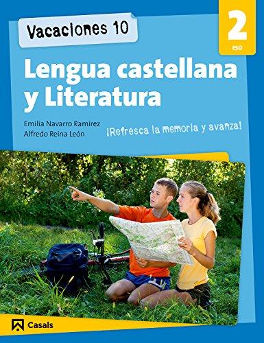 Vacaciones 10. Lengua castellana y Literatura 2 ESO (Cuadernos ESO) - 9788421853245 por Alfredo Reina León