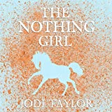 The Nothing Girl: The Frogmorton Farm Series,...