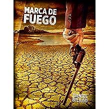 Marca de Fuego (Serie Eneko Amboto, alias Bolto. nº 2)