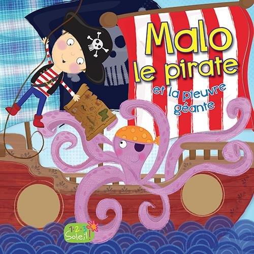 Malo le pirate et la pieuvre géante !
