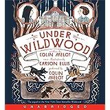 Under Wildwood CD: 02 (Wildwood Chronicles, 2)