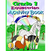 Grade 1 Equestrian Activity Book
