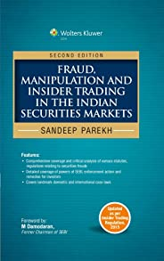 FRAUD MANIPULATION AND INSIDER TRADING IN THE INDIAN  SECURITIES MARKET