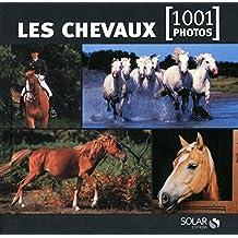 Les chevaux en 1001 photos NE