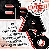 Bravo Black Hits - Best Of 2017/18 [Explicit]