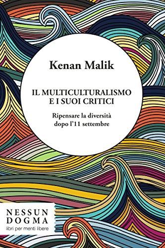 Il multiculturalismo e i suoi critici