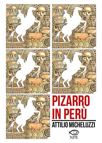 Pizarro in Perù