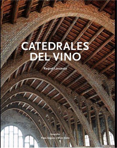 Catedrales del vino (Patrimoni artístic de Catalunya)